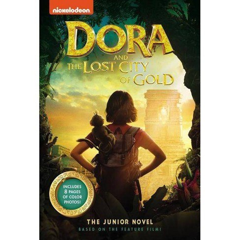 Dora and the Lost City of Gold : The Junior Novel -  by Steve Behling (Paperback) - image 1 of 1