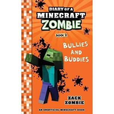 Diary of a Minecraft Zombie Book 2 - by  Zack Zombie (Paperback)