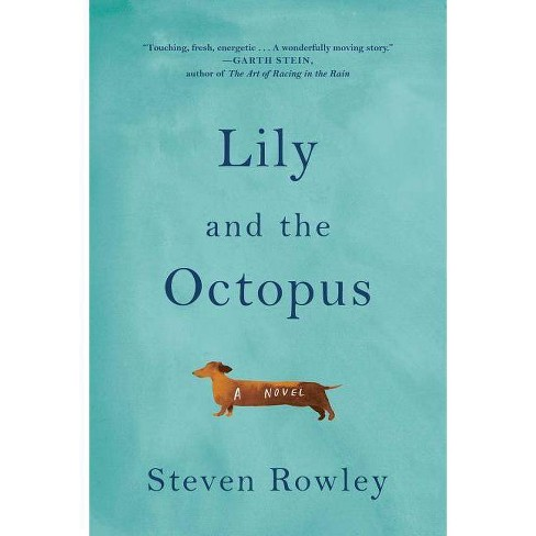 Lily and the Octopus by Steven Rowley - image 1 of 1