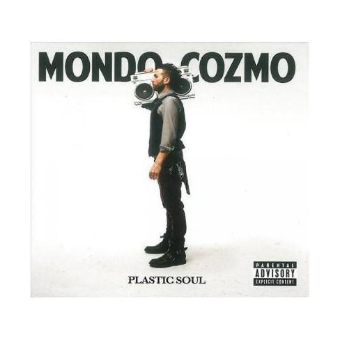 Mondo Cozmo - Plastic Soul (EXPLICIT LYRICS) (CD) - image 1 of 1