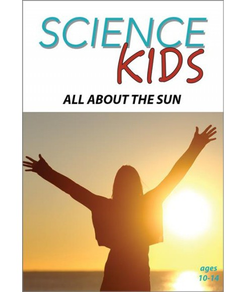 Science Kids:All About The Sun (DVD) - image 1 of 1