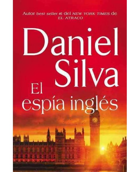El espía ingles / The English Spy (Paperback) (Daniel Silva) - image 1 of 1