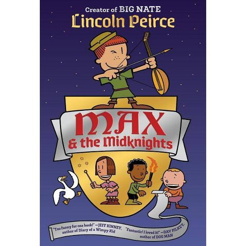 Max & the Midknights -  (Max and the Midknights) by Lincoln Peirce (Hardcover) - image 1 of 1