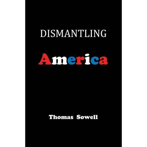 Dismantling America - by  Thomas Sowell (Hardcover) - image 1 of 1