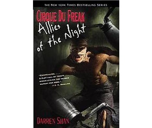 Cirque Du Freak #8: Allies of the Night : Book 8 in the Saga of Darren Shan (Reprint) (Paperback) - image 1 of 1