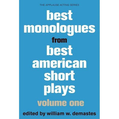 Best Monologues from Best American Short Plays - by  William W Demastes (Paperback) - image 1 of 1