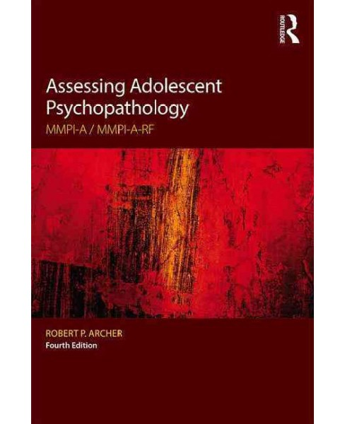Assessing Adolescent Psychopathology : MMPI-A / MMPI-A-RF (Paperback) (Robert P. Archer) - image 1 of 1