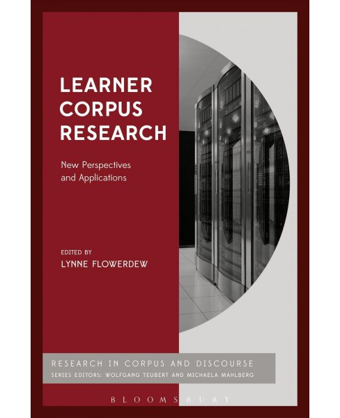 Learner Corpus Research : New Perspectives and Applications -  (Hardcover) - image 1 of 1