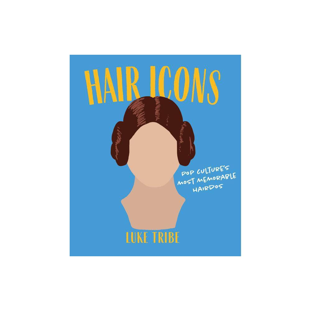 Hair Icons By Luke Tribe Hardcover