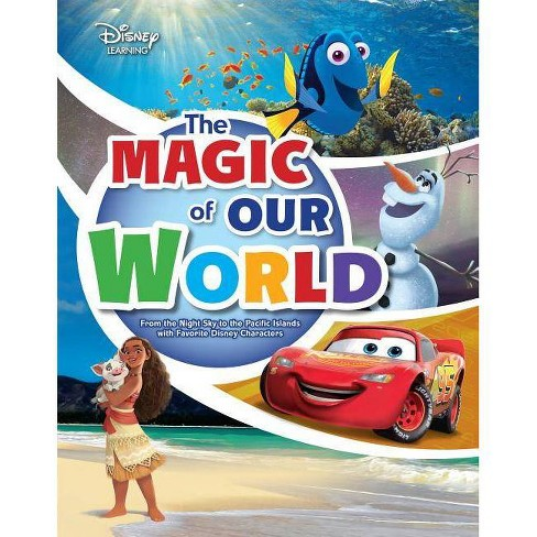 The Magic of Our World - (Disney Learning Discovery Books) by  Paul Dichter & Larry Heiman (Paperback) - image 1 of 1