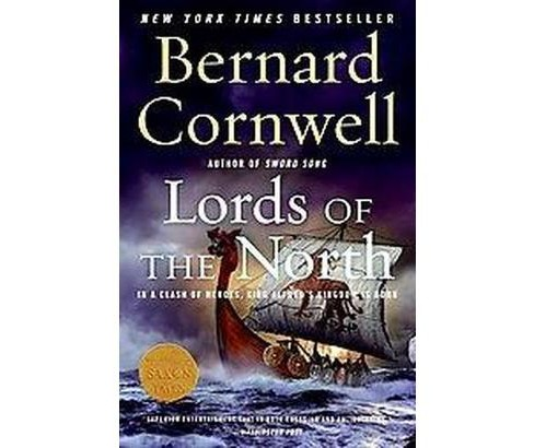 Lords of the North (Reprint) (Paperback) (Bernard Cornwell) - image 1 of 1