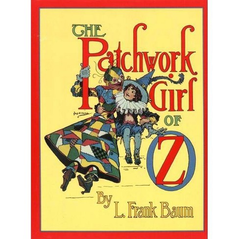 The Patchwork Girl of Oz - (Books of Wonder) by  L Frank Baum (Hardcover) - image 1 of 1