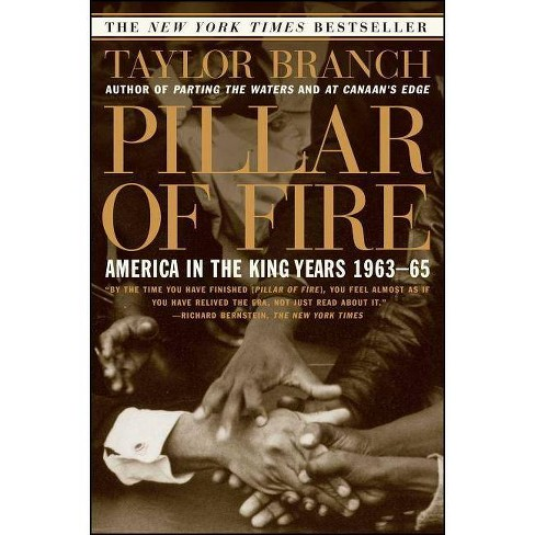 Pillar of Fire - (America in the King Years) by  Taylor Branch (Paperback) - image 1 of 1