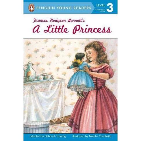 Frances Hodgson Burnett's a Little Princess - (Penguin Young Readers: Level 3) by  Deborah Hautzig - image 1 of 1