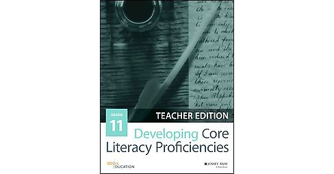 Developing Core Literacy Proficiencies, Grade 11 (Teacher's Guide) (Paperback) (Odell Education (COR)) - image 1 of 1