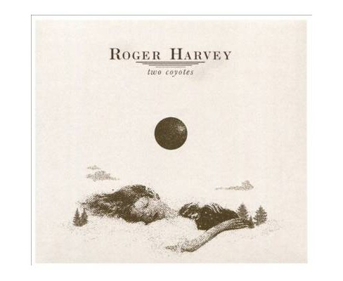 Roger Harvey - Two Coyotes (CD) - image 1 of 1
