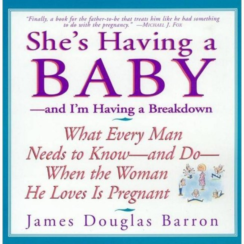 She's Having a Baby - by  James D Barron (Paperback) - image 1 of 1