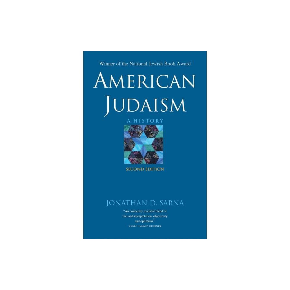 American Judaism 2nd Edition By Jonathan D Sarna Paperback