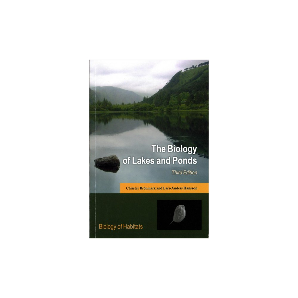 Biology of Lakes and Ponds - by Christer Bronmark & Lars-Anders Hansson (Paperback)