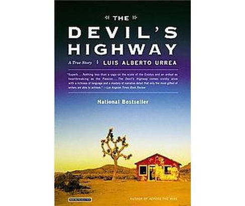 The Devil's Highway (Reprint) (Paperback) by Luis Alberto Urrea - image 1 of 1