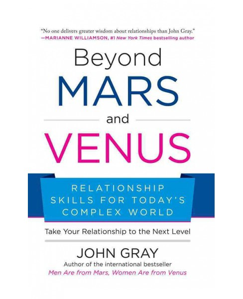 Beyond Mars and Venus : Relationship Skills for Today's Complex World (Unabridged) (CD/Spoken - image 1 of 1