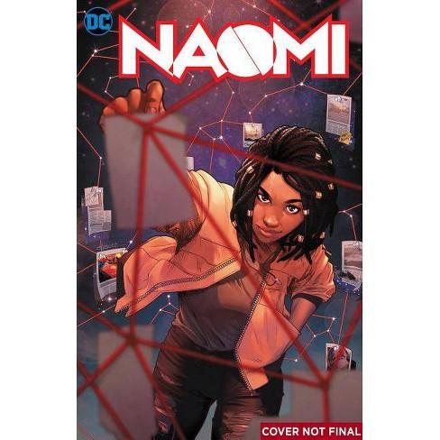 Naomi: Season One - by Brian Michael Bendis & David F Walker (Hardcover)