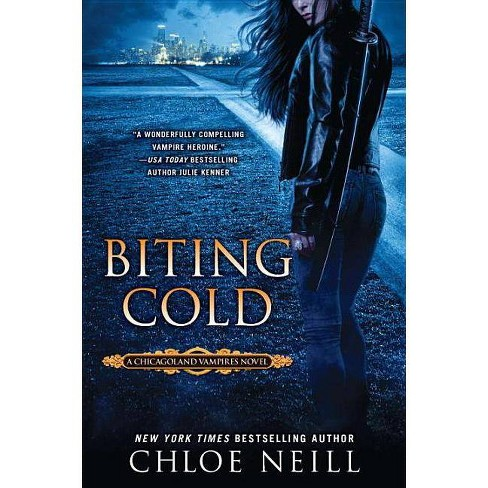 Biting Cold - (Chicagoland Vampires Novels) by  Chloe Neill (Paperback) - image 1 of 1