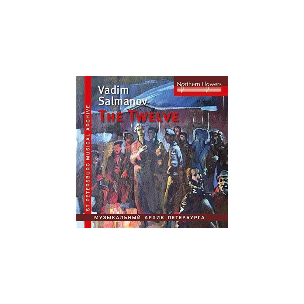 Vladis Chernushenko - Salmanov:Oratorio The Twelve/Big City (CD)
