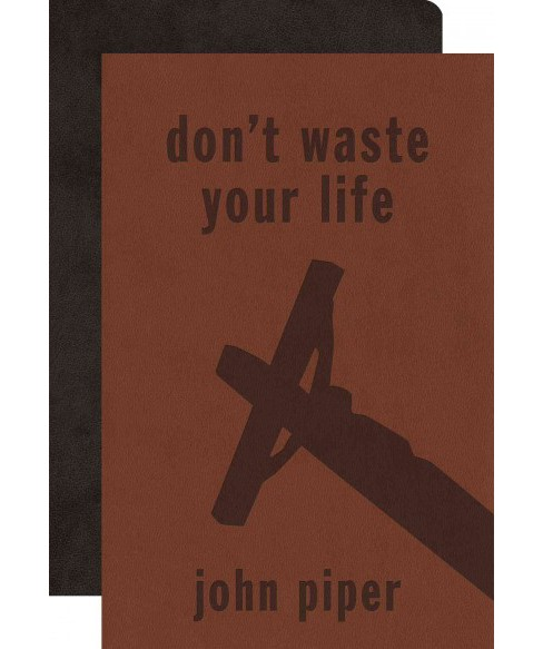 Don't Waste Your Life Bible Pack : English Standard Version Value Bible / Don't Waste Your Life - image 1 of 1
