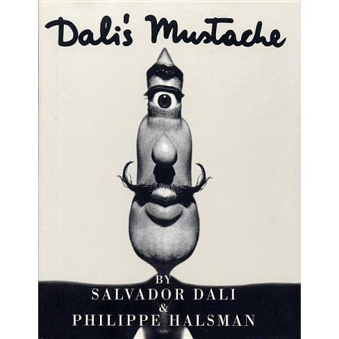Dali's Mustache - by  Philippe Halsman (Hardcover) - image 1 of 1