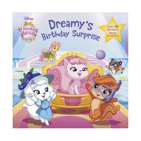 Dreamy's Birthday Surprise (Disney Palace Pets: Whisker Haven Tales) - (Pictureback(r)) by  Tea Orsi - image 1 of 1
