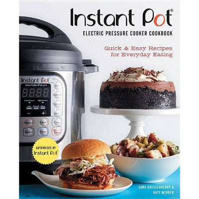 Instant Pot(r)Electric Pressure Cooker Cookbook (an Authorized Instant Pot(r)Cookbook)- (Hardcover)
