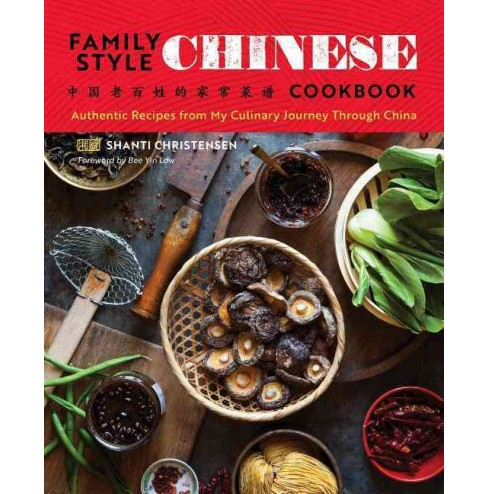 Family Style Chinese Cookbook : Authentic Recipes from My Culinary Journey Through China -  (Paperback) - image 1 of 1