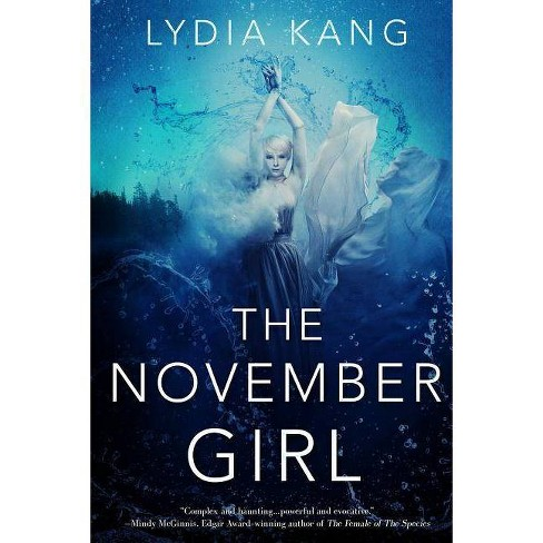 The November Girl - by  Lydia Kang (Paperback) - image 1 of 1