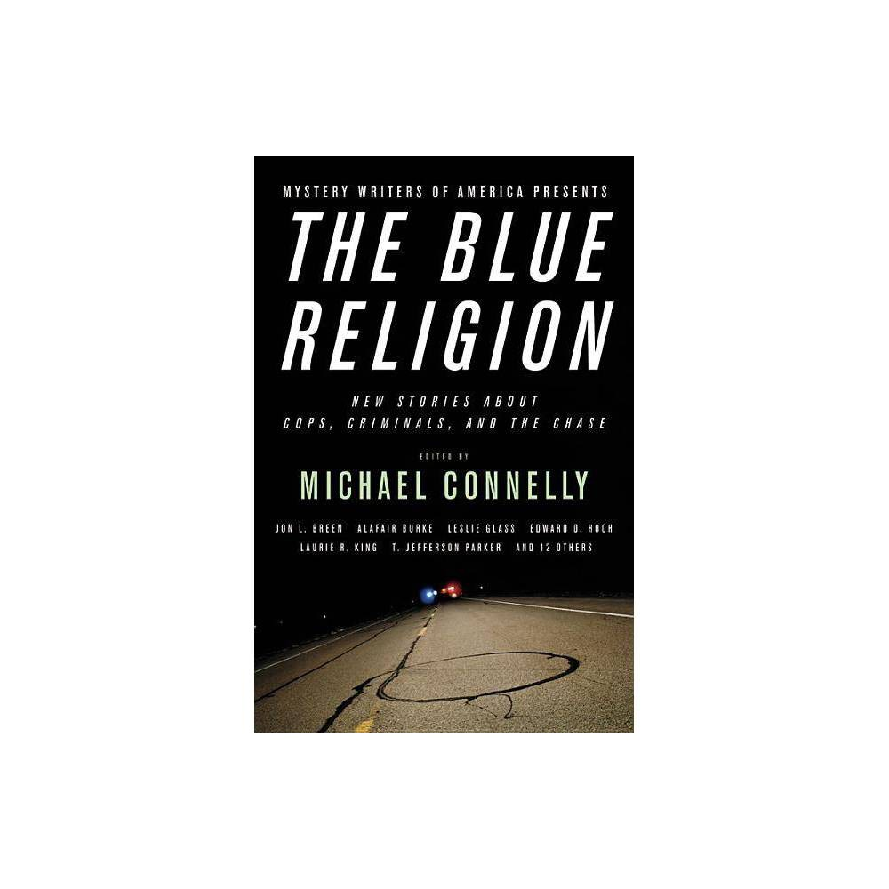 The Blue Religion By Michael Connelly Paperback