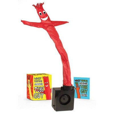 Wacky Waving Inflatable Tube Guy - (Miniature Editions) by  Conor Riordan (Paperback)