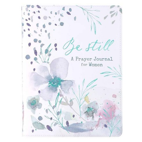 Prayer Journal for Women - Be Still - (Paperback) - image 1 of 1