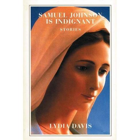 Samuel Johnson Is Indignant - by  Lydia Davis (Hardcover) - image 1 of 1