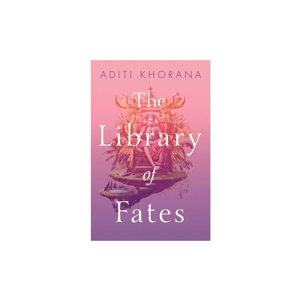 Library of Fates - Reprint by Aditi Khorana (Paperback)