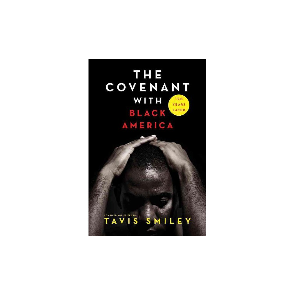 Covenant With Black America Ten Years Later (Paperback)