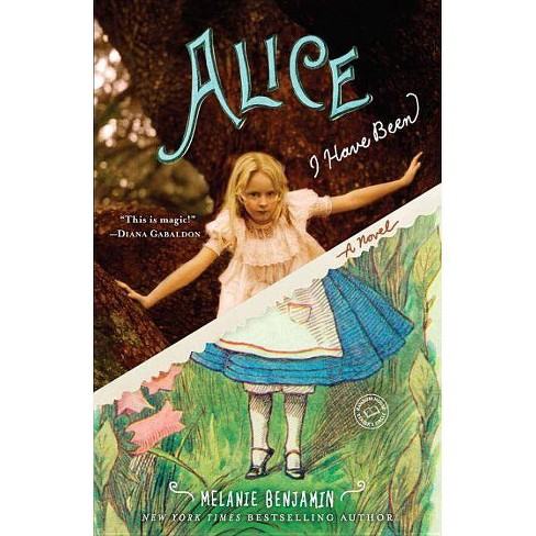 Alice I Have Been (Reprint) (Paperback) by Melanie Benjamin - image 1 of 1