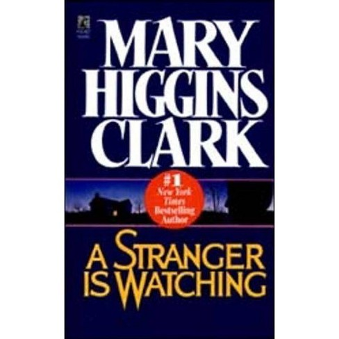 A Stranger is Watching - by  Mary Higgins Clark (Paperback) - image 1 of 1