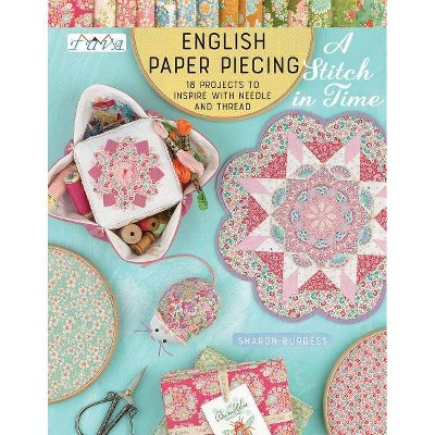 English Paper Piecing  a Stitch in Time  - by Sharon Burgess (Paperback)