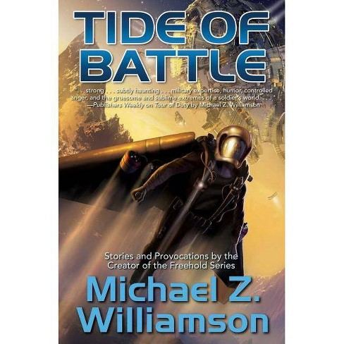 Tide of Battle - by  Michael Z Williamson (Paperback) - image 1 of 1