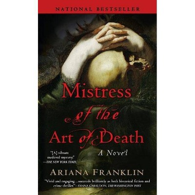 MISTRESS OF THE ART OF DEATH (Reprint) (Paperback) by Ariana Franklin