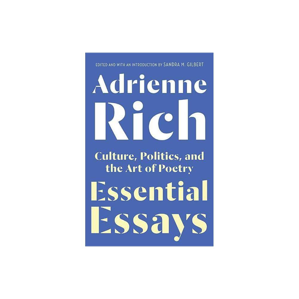 Essential Essays By Adrienne Rich Hardcover