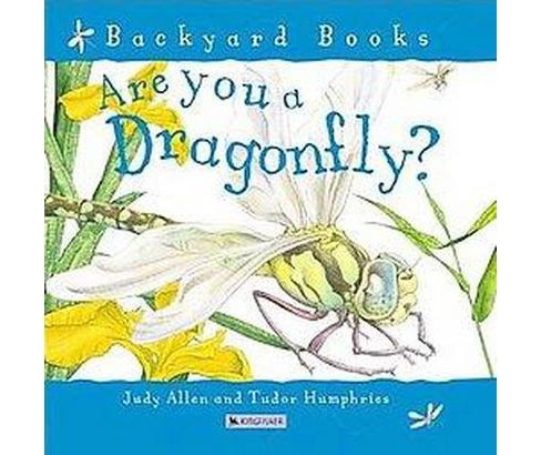Are You a Dragonfly? (Paperback) (Judy  Allen) - image 1 of 1