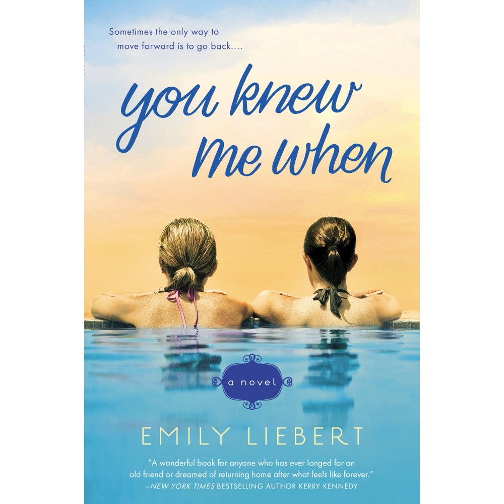 You Knew Me When (Paperback) by Emily Liebert