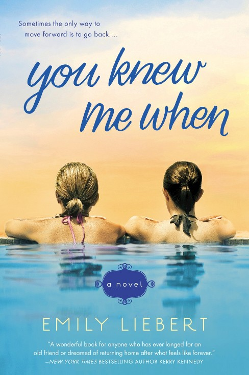 You Knew Me When (Paperback) by Emily Liebert - image 1 of 1