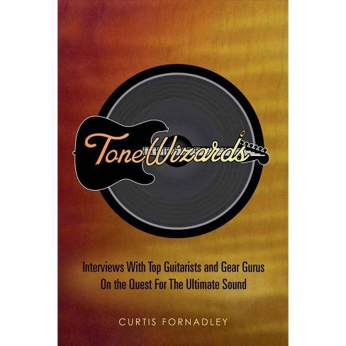 Tone Wizards - by  Curtis Fornadley (Paperback) - image 1 of 1